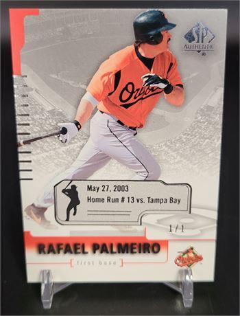 RAFAEL PALMEIRO 2004 SP AUTHENTIC 1/1 BALTIMORE ORIOLES 1of1 BASEBALL CARD