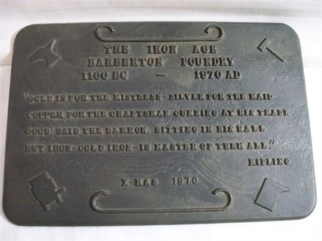VINTAGE 1970 CAST IRON FOUNDRY PLAQUE - THE IRON AGE - BARBERTON FOUNDRY